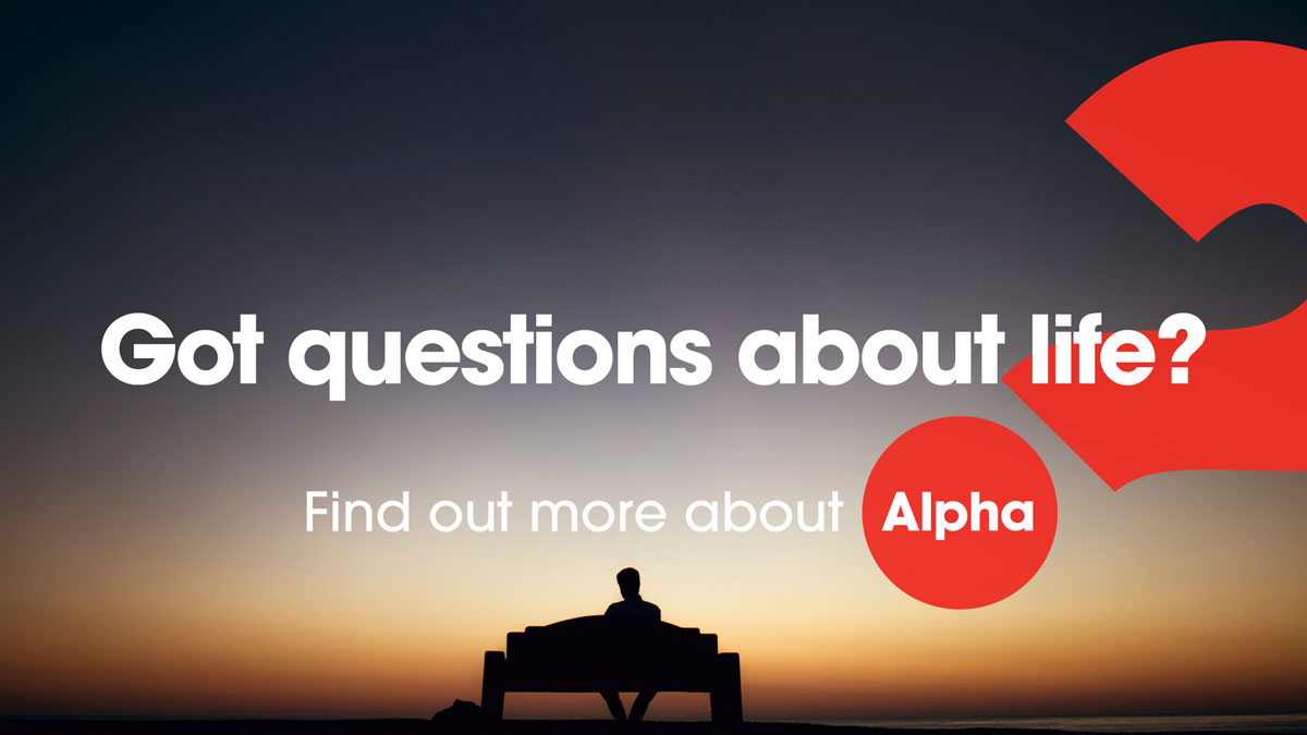 Got questions about life? Find out more about our online Alpha course