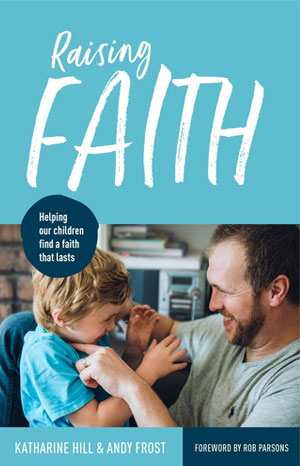 Raising Faith - Katherine Hill & Andy Frost