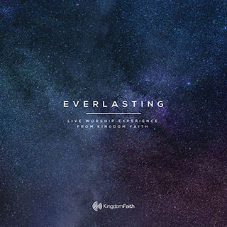 Everlasting - Kingdom Faith