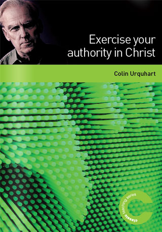 Exercise Your Authority In Christ
