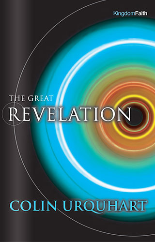 The Great Revelation - Colin Urquhart