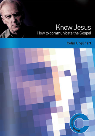 Know Jesus - Colin Urquhart