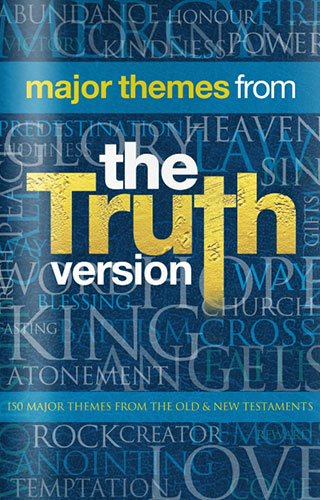 Major Themes from The Truth Version by Colin Urquhart