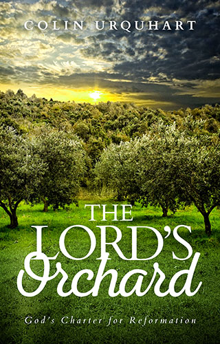 The Lord's Orchard by Colin Urquhart