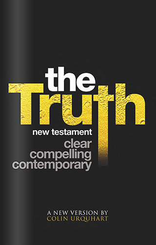 The Truth New Testament - Colin Urquhart