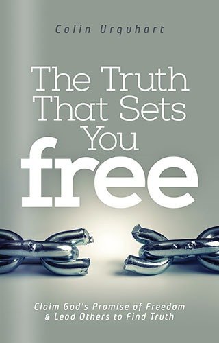 The Truth That Sets You Free by Colin Urquhart
