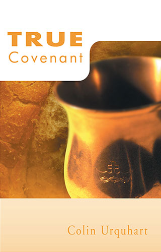 True Covenant - Colin Urquhart