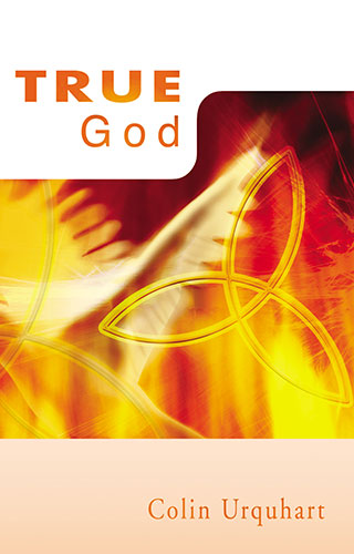 True God  - Colin Urquhart