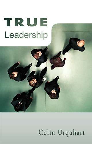 True Leadership - Colin Urquhart