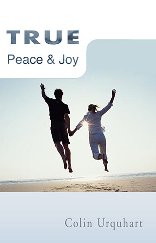 True Peace & Joy - Colin Urquhart