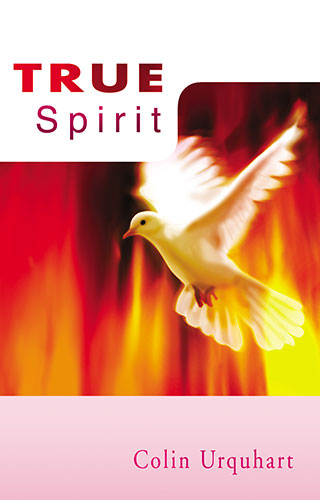 True Spirit - Colin Urquhart
